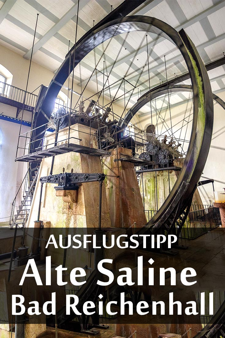 Salzbergwerk Berchtesgaden und die Alte Saline Bad Reichenhall: Reisebericht, die besten Fotospots sowie allgemeine Tipps zur Region.