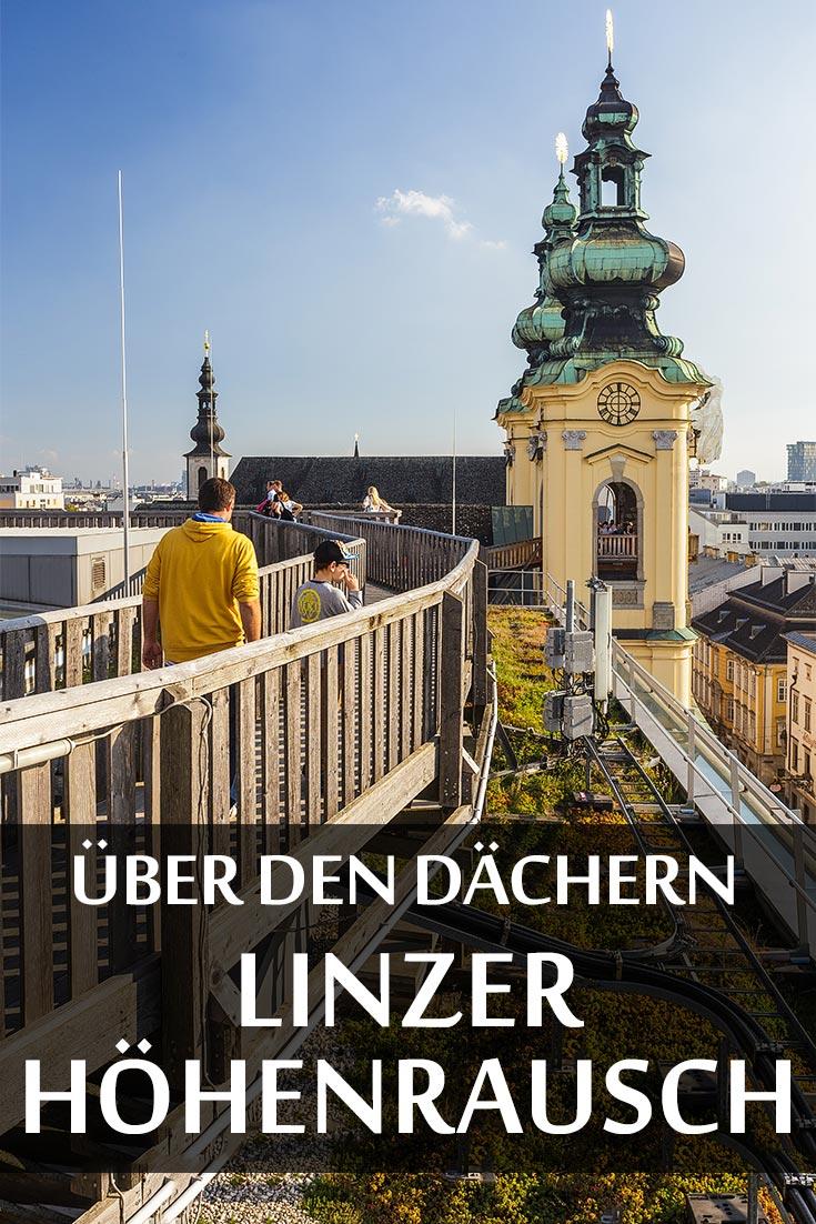 Linzer Höhenrausch 2016: Erfahrungsbericht über die Kulturveranstaltung, die besten Fotospots sowie allgemeine Tipps.