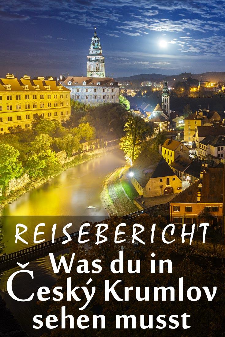 Český Krumlov: Reisebericht mit Erfahrungen zu Sehenswürdigkeiten, den besten Fotospots sowie allgemeinen Tipps.