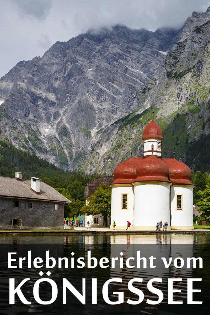 Königssee: Reisebericht mit Erfahrungen zu Sehenswürdigkeiten, den besten Fotospots sowie allgemeinen Tipps.