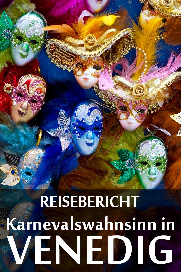 Karneval von Venedig: Reisebericht mit Erfahrungen zu Sehenswürdigkeiten, die besten Fotospots sowie allgemeine Tipps.