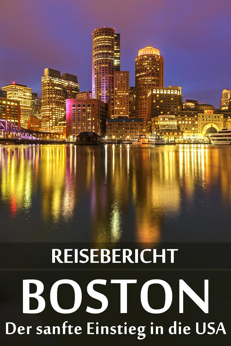 Boston: Reisebericht mit Erfahrungen zu Sehenswürdigkeiten, den besten Fotospots sowie allgemeinen Tipps und Restaurantempfehlungen.