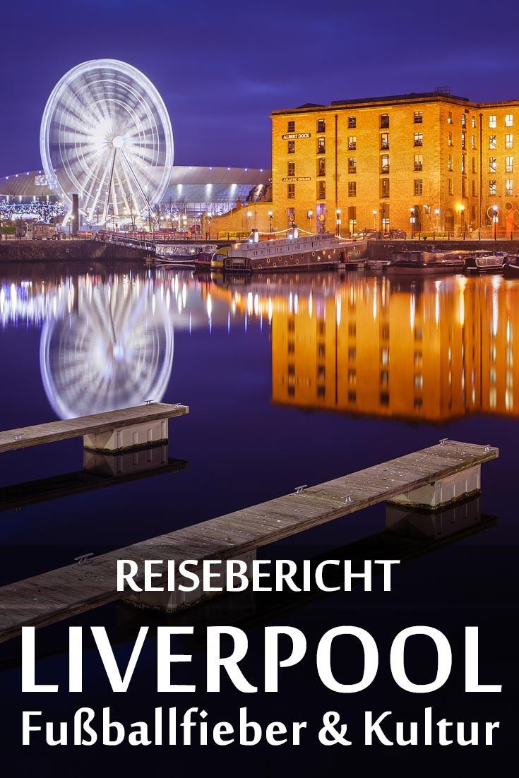 Liverpool: Reisebericht mit Erfahrungen zu Sehenswürdigkeiten, den besten Fotospots sowie allgemeinen Tipps und Restaurantempfehlungen.
