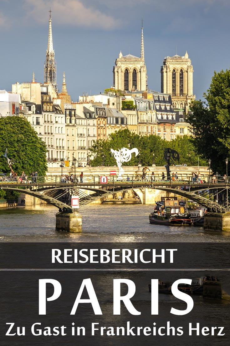 Paris: Reisebericht mit Erfahrungen zu Sehenswürdigkeiten, den besten Fotospots sowie allgemeinen Tipps und Restaurantempfehlungen.