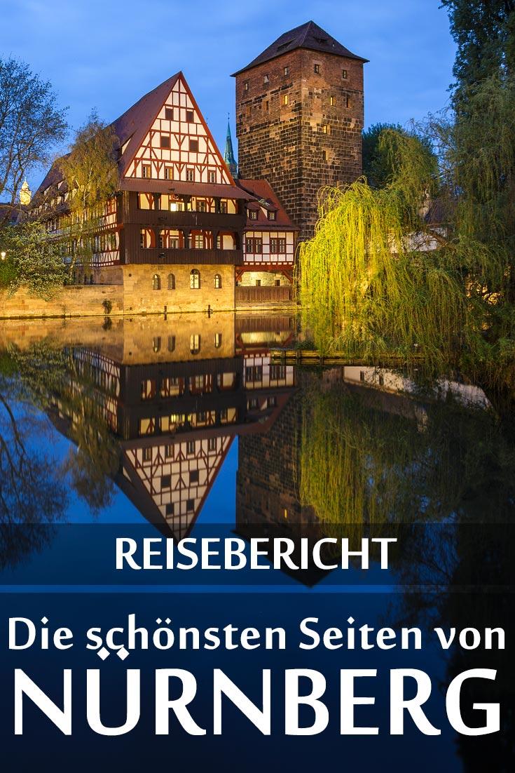 Nürnberg: Reisebericht mit allen Sehenswürdigkeiten, den besten Fotospots sowie allgemeinen Tipps und Restaurantempfehlungen.