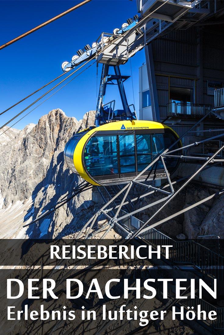 Dachstein-Gletscherwelt: Reisebericht mit allen Sehenswürdigkeiten, den besten Fotospots sowie allgemeinen Tipps und Restaurantempfehlungen.