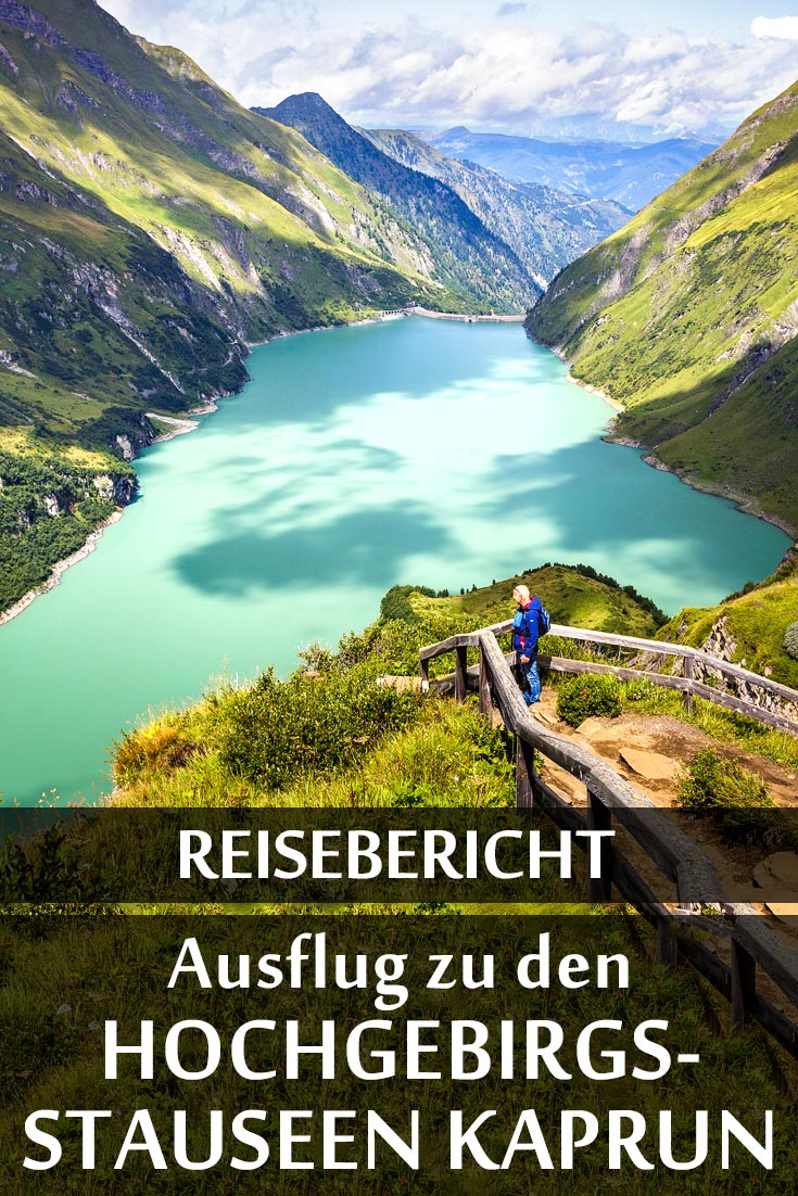 Hochgebirgsstauseen Kaprun: Reisebericht mit den besten Fotospots sowie allgemeinen Tipps und Restaurantempfehlungen.