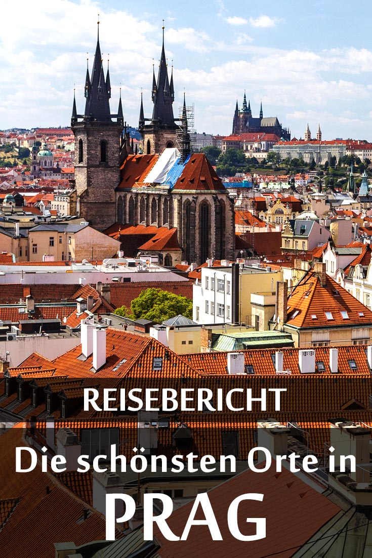 Prag: Reisebericht mit allen Sehenswürdigkeiten, den besten Fotospots sowie allgemeinen Tipps und Restaurantempfehlungen.