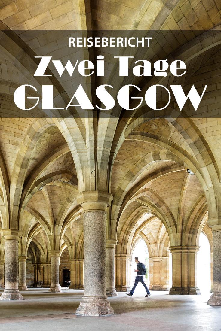 Reisebericht über Glasgow in Schottland mit Erfahrungen zu Sehenswürdigkeiten, den besten Fotospots sowie allgemeinen Tipps und Restaurantempfehlungen.