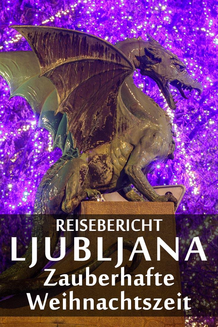 Weihnachtszeit in Ljubljana: Reisebericht mit Erfahrungen zu Sehenswürdigkeiten, den besten Fotospots sowie allgemeinen Tipps und Restaurantempfehlungen.