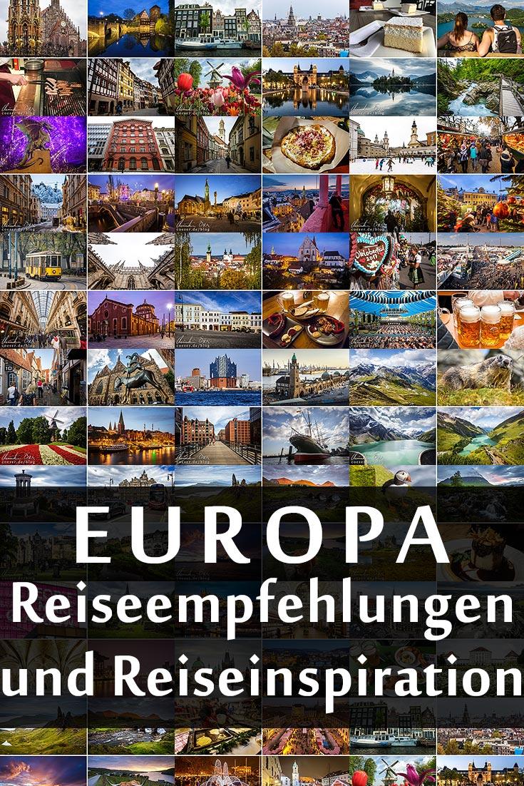 Europa: Reiseempfehlungen, Reiseinspirationen und Reiseziele mit den besten Fotospots sowie allgemeinen Tipps und Restaurantempfehlungen.