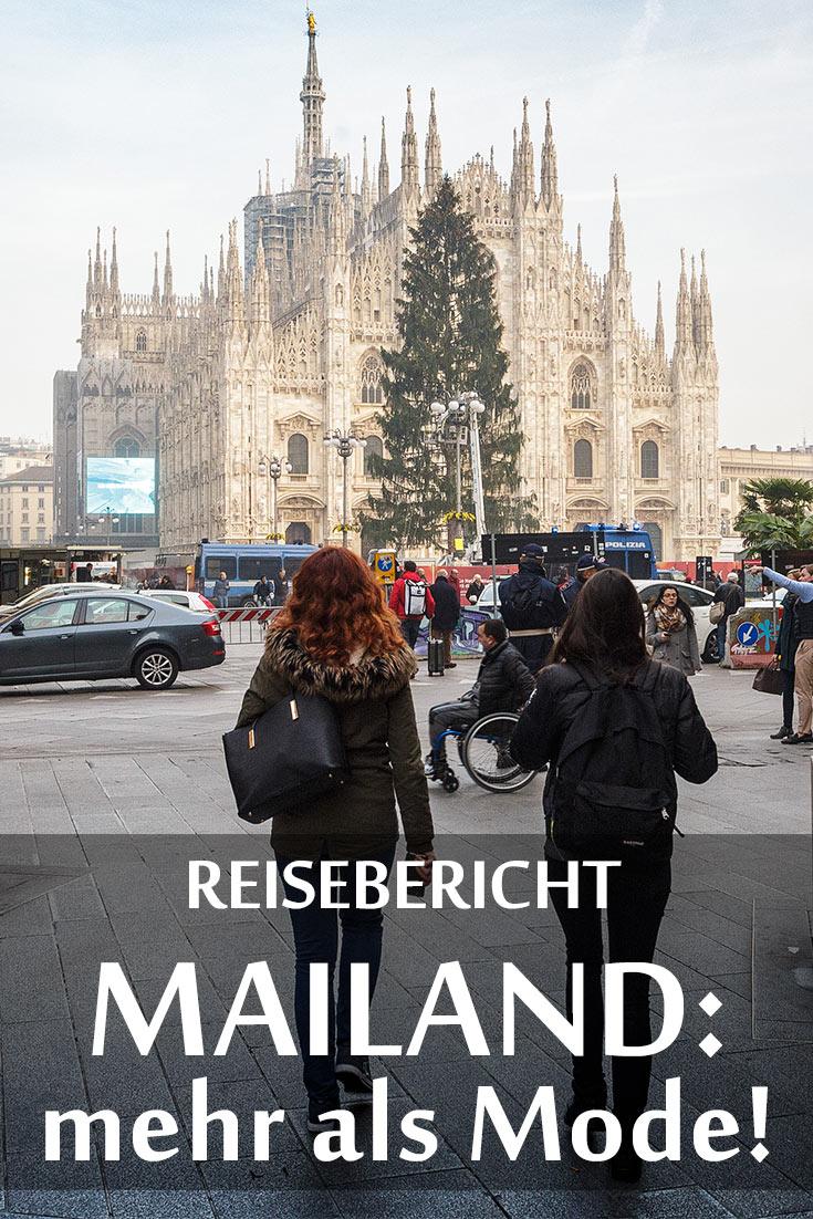 Mailand: Reisebericht mit Erfahrungen zu Sehenswürdigkeiten, den besten Fotospots sowie allgemeinen Tipps und Restaurantempfehlungen.