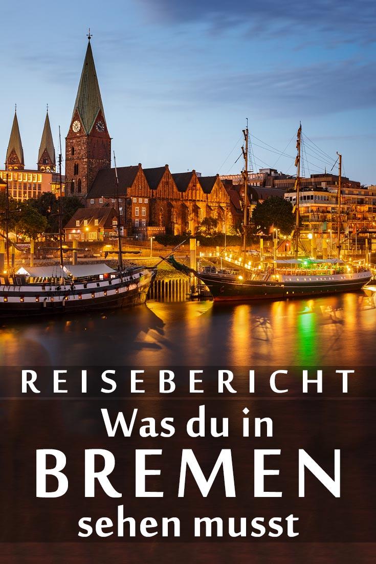 Bremen: Reisebericht mit Erfahrungen zu Sehenswürdigkeiten, den besten Fotospots sowie allgemeinen Tipps und Restaurantempfehlungen.