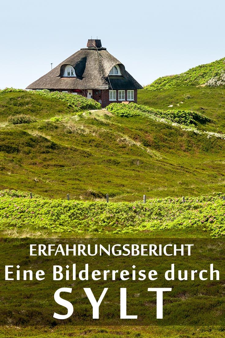 Sylt: Reisebericht mit Erfahrungen zu Sehenswürdigkeiten, den besten Fotospots sowie allgemeinen Tipps.