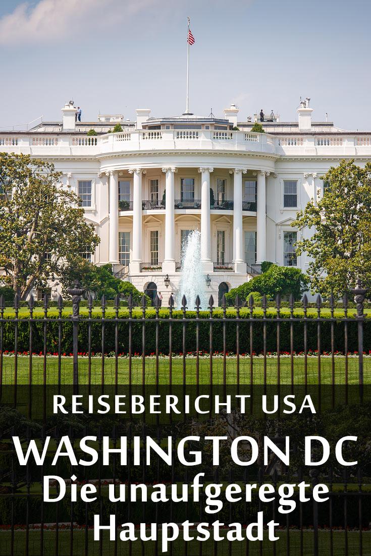 Washington, D.C.: Reisebericht mit Erfahrungen zu Sehenswürdigkeiten, den besten Fotospots sowie allgemeinen Tipps und Restaurantempfehlungen.