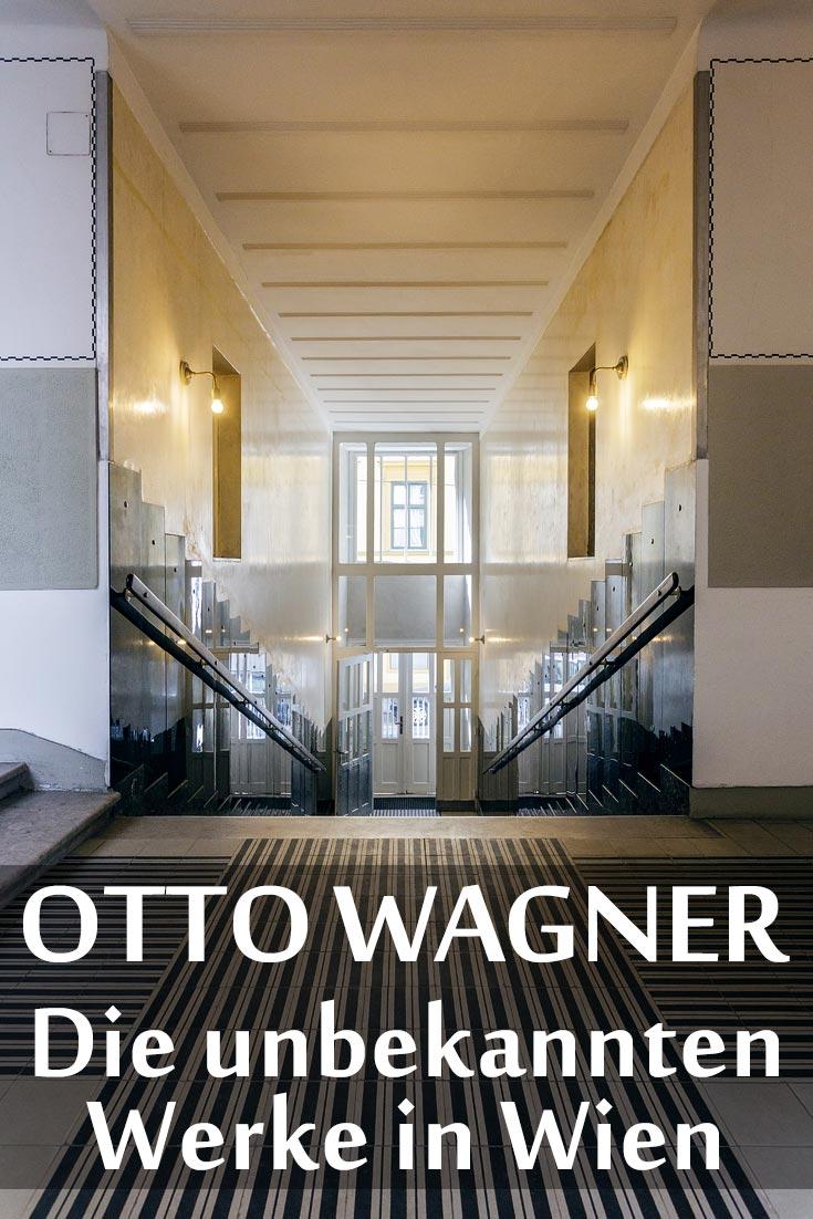 Otto Wagner: Die unbekannten Bauwerke des Wiener Architekten.