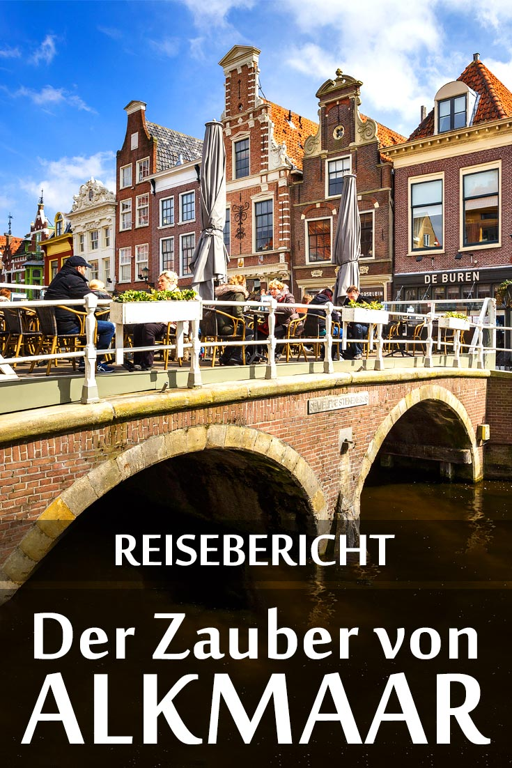 Alkmaar: Reisebericht mit allen Sehenswürdigkeiten, den besten Fotospots sowie allgemeinen Tipps und Restaurantempfehlungen.