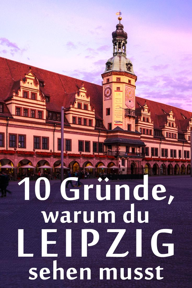 Leipzig: Reisebericht mit allen Sehenswürdigkeiten, den besten Fotospots sowie allgemeinen Tipps und Restaurantempfehlungen.