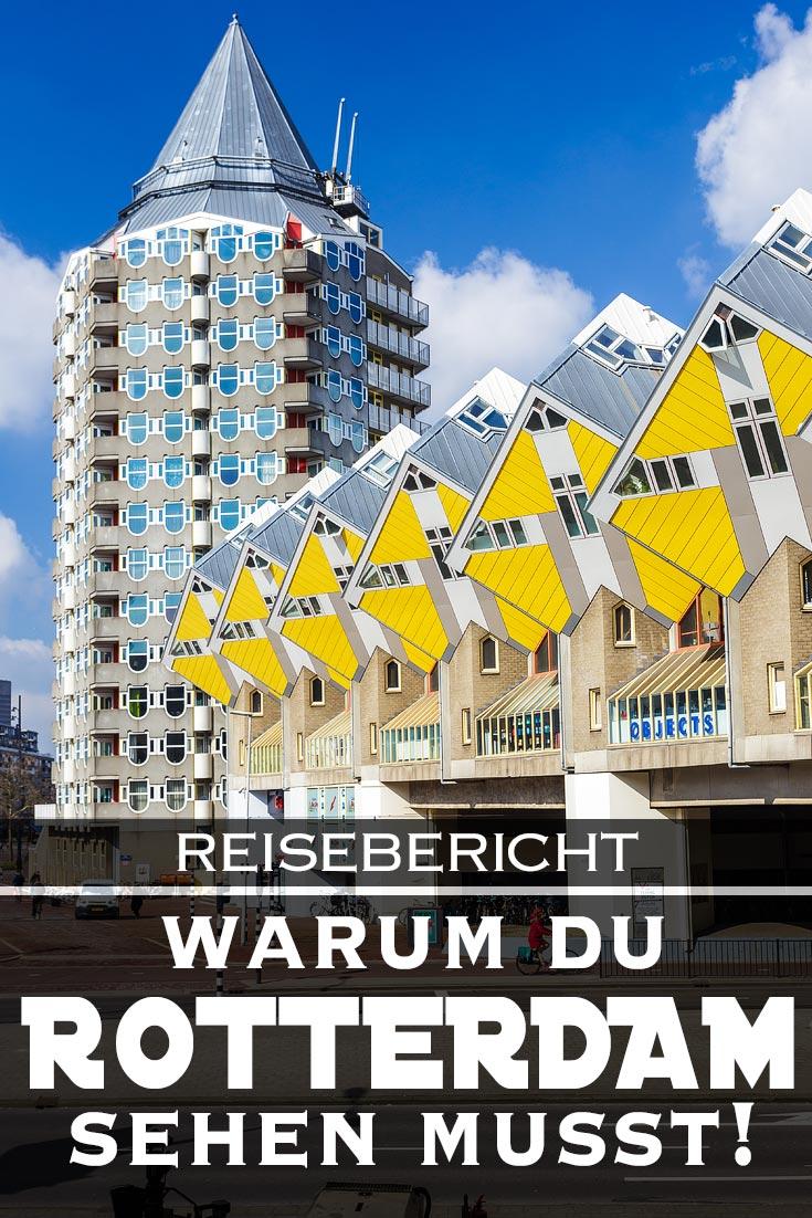 Rotterdam: Reisebericht mit allen Sehenswürdigkeiten, den besten Fotospots sowie allgemeinen Tipps und Restaurantempfehlungen.