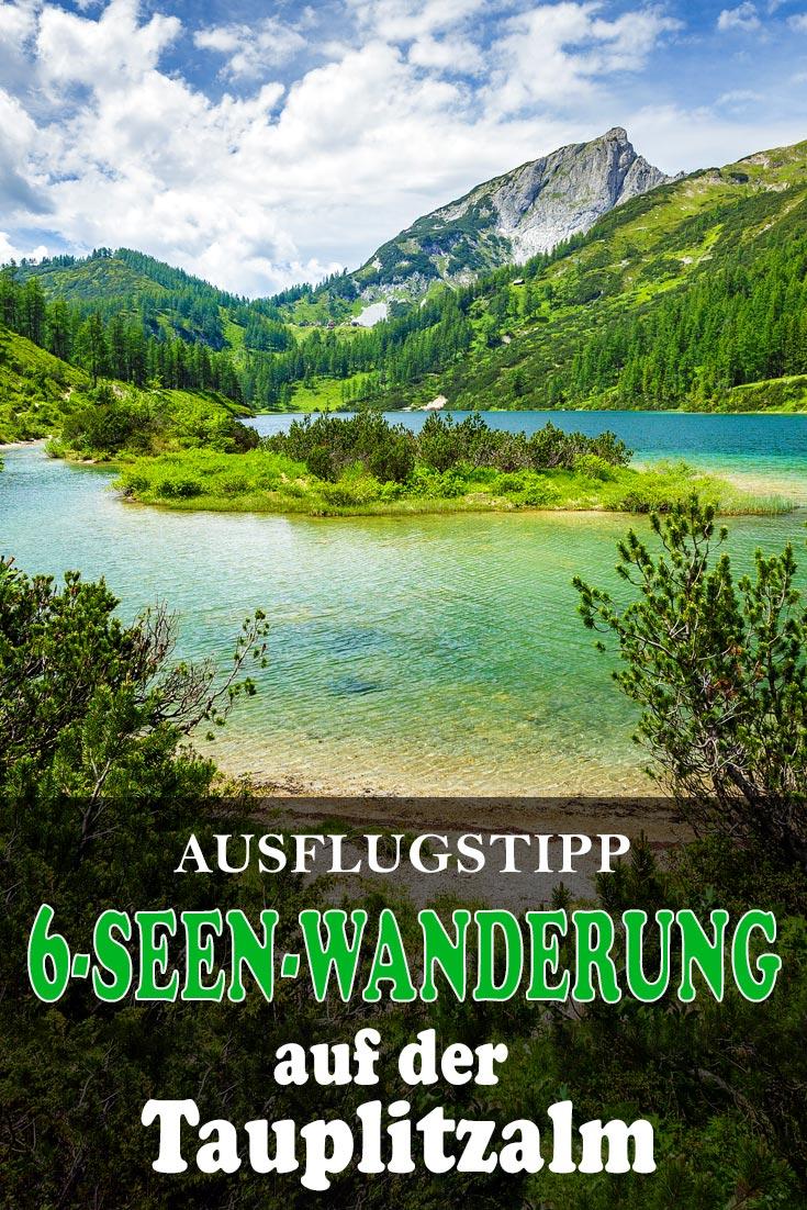 6-Seen-Wanderung auf der Tauplitzalm: Erfahrungsbericht mit den besten Fotospots sowie allgemeinen Tipps und Einkehrmöglichkeiten.