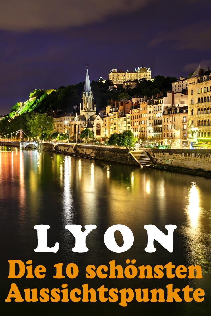 Lyon: Die 10 schönsten Fotospots mit Erfahrungen zu Sehenswürdigkeiten, den besten Unternehmungen sowie allgemeinen Tipps