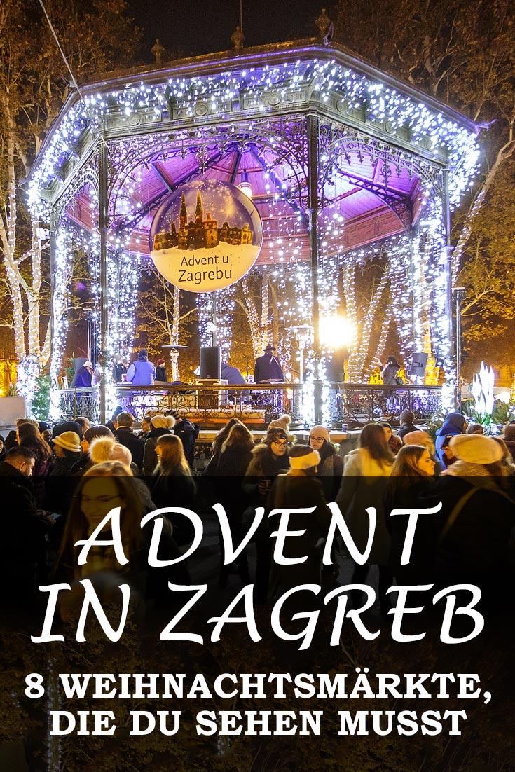 Advent in Zagreb: Erfahrungsbericht mit Infos zu allen Weihnachtsmärkten, Sehenswürdigkeiten, den besten Fotospots sowie allgemeinen Tipps.
