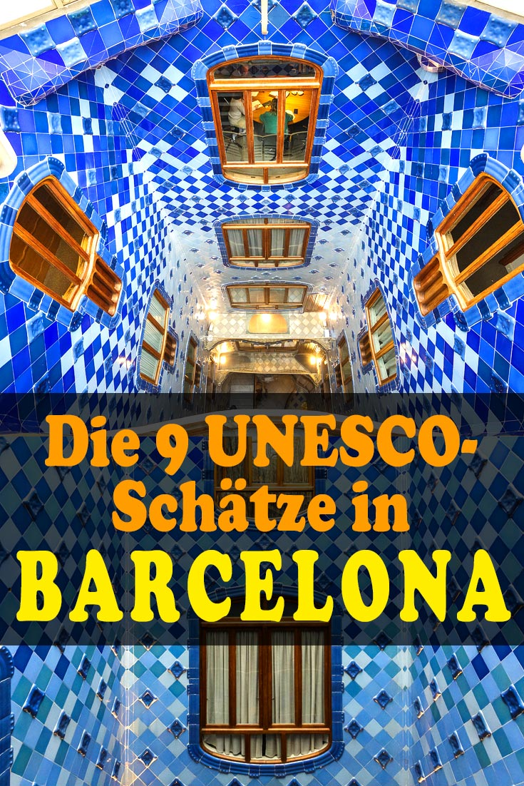 Barcelona: Reisebericht zu den UNESCO-Gebäuden Sagrada Família, Palau de la Música Catalana, Park Güell, Casa Batlló, Palau Güell, Colonia Güell und mehr