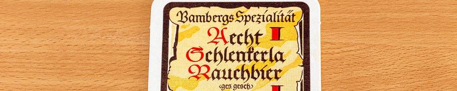 Bierdeckel der Rauchbierbrauerei Schlenkerla in Bamberg