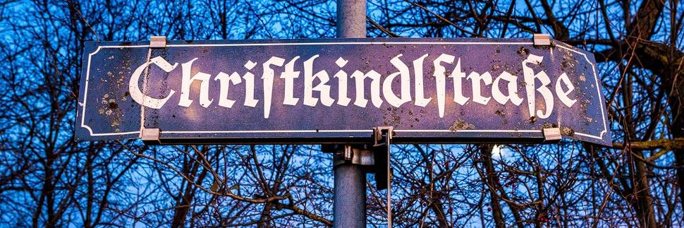 Straßenschild Christkindlstraße