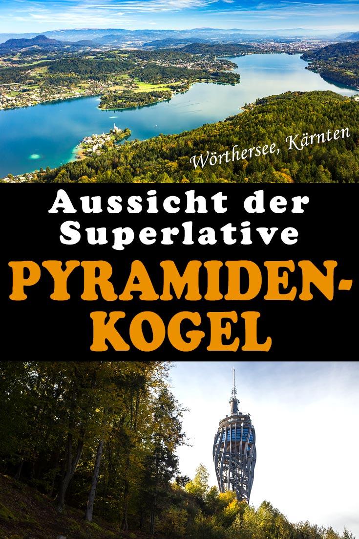 Pyramidenkogel: Erfahrungsbericht zum Aussichtsturm bei Klagenfurt am Wörthersee mit den besten Fotospots sowie allgemeinen Tipps.