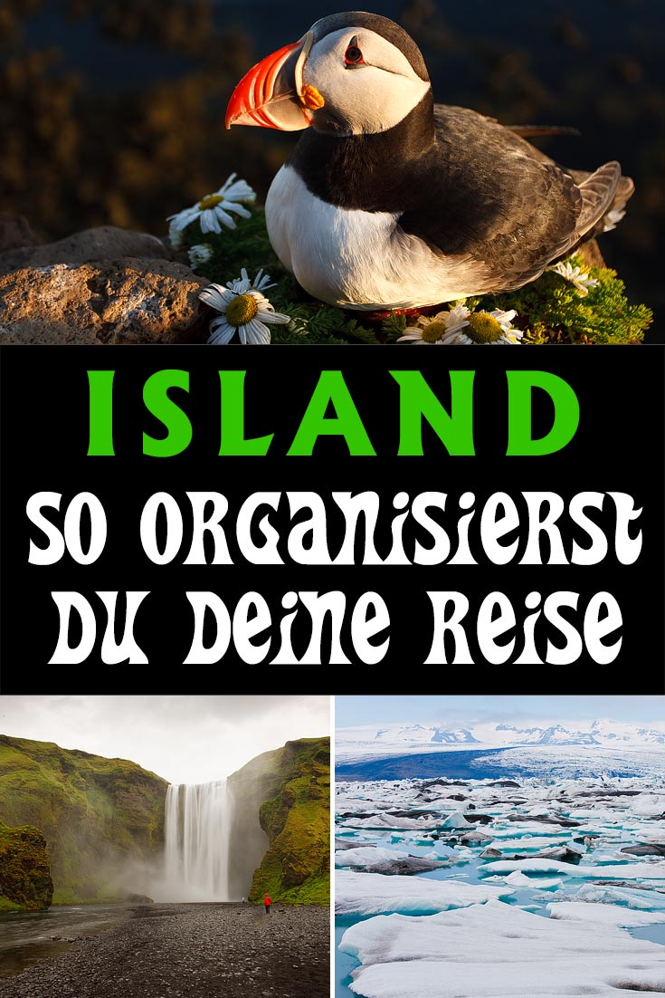 Island: 14 Ressourcen, die dir bei der Organisation von Flug, Mietwagen und Unterkünften helfen. Dazu die besten Fotos und wichtigsten Sehenswürdigkeiten.