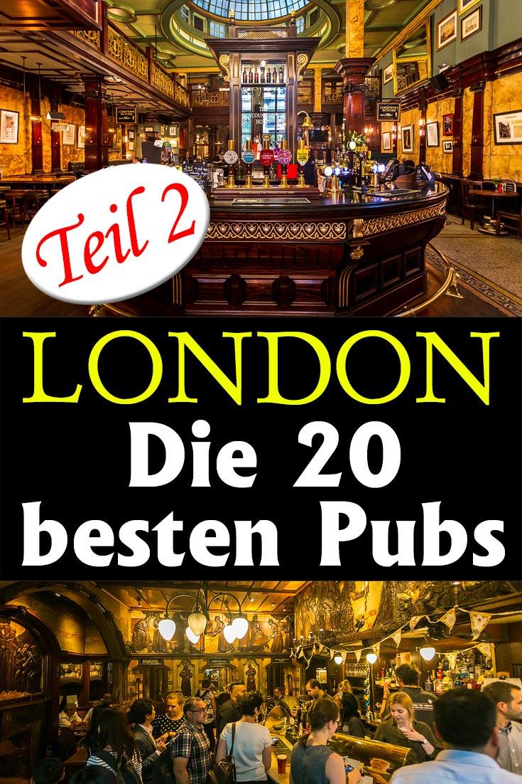Die 20 besten Pubs in London: Persönlicher Erfahrungsbericht mit Detailbeschreibung, vielen Fotos sowie allgemeinen Tipps rund um die Pubs.
