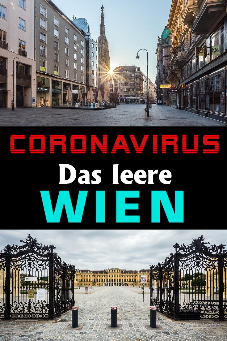 Das leere Wien in Zeiten des Coronavirus in Bildern mit vielen Eindrücken zu leeren Straßen und Plätzen wie Stephansplatz, Museumsquartier, Schönbrunn & Co.