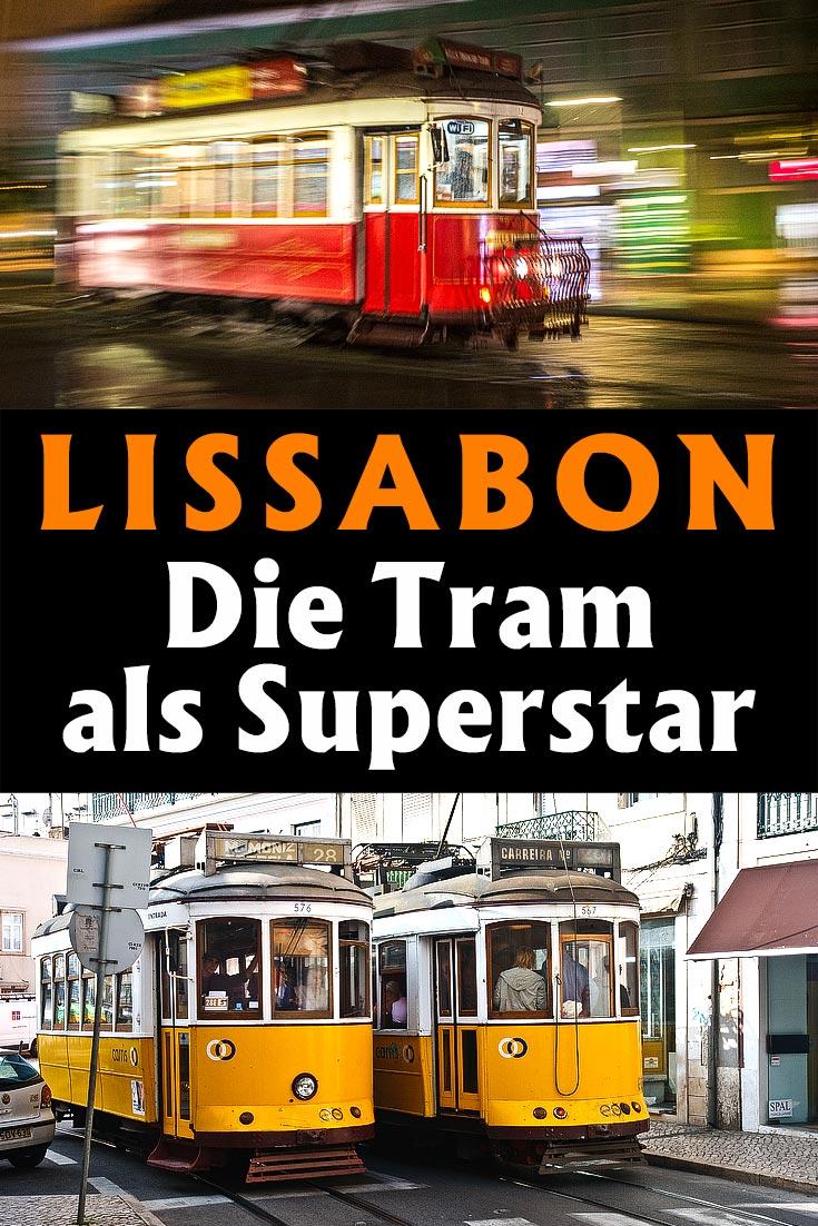 Reisebericht zu Lissabon: Infos und Fotos zur berühmten Tramway (Straßenbahn) mit den besten Fotospots sowie allgemeinen Tipps.