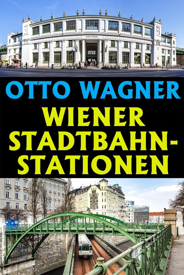 Die Wiener Stadtbahn von Architekt Otto Wagner: Geschichte, aktuelle Fotos der Stationen und Tipps zum Erkunden der historischen Strecken.