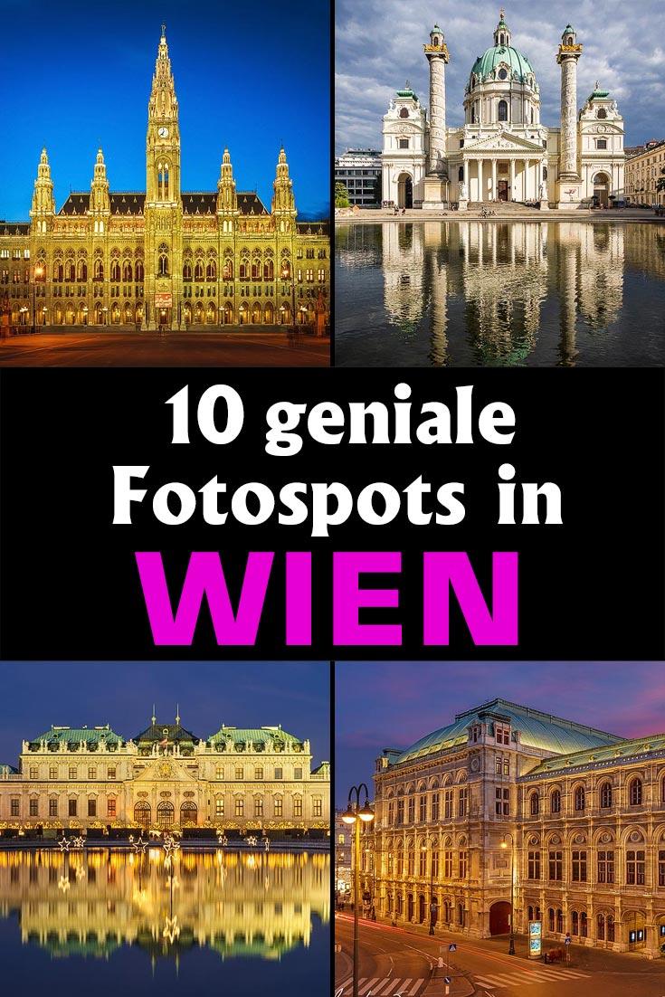 Wien: Die 10 schönsten Fotospots in der österreichischen Hauptstadt mit Tipps zur besten Zeit zum Fotografieren und anderen Hinweisen.